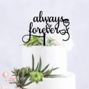 Always and Forever Wedding Cake Topper